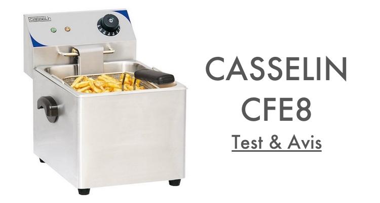 Test Avis Casselin CFE8 Friteuse Professionnelle