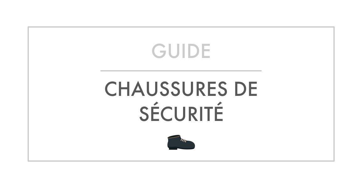 Guide d'achat et Comparatif Meilleures Chaussures de Sécurité